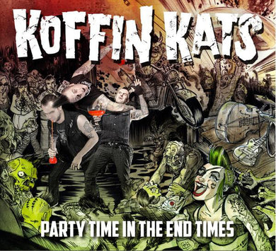 Koffin Kats - Party Time In The End Times NEW CD