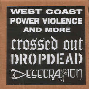 Crossed Out/Dropdead/Desecration - Split USED 7