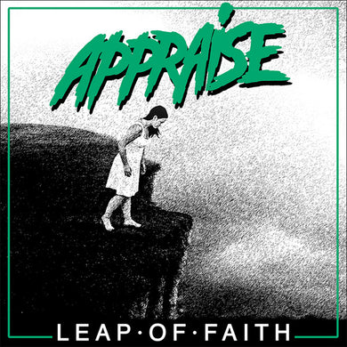 Appraise ‎- Leap of faith NEW 7