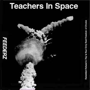 Feederz - Teachers In Space USED LP