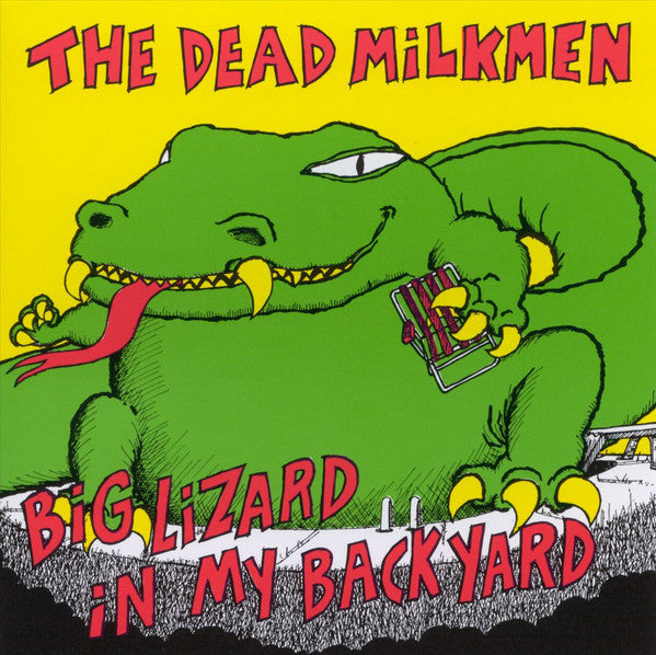 The Dead Milkmen ‎– Big Lizard In My Backyard USED CD