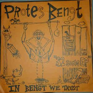 Protes Bengt - In Bengt We Trust USED 7