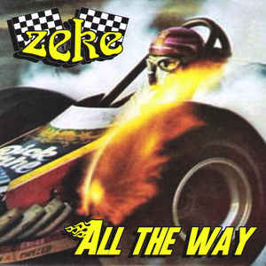Zeke ‎- All The Way NEW 7