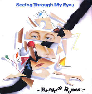 Broken Bones - See Through My Eyes USED 10""