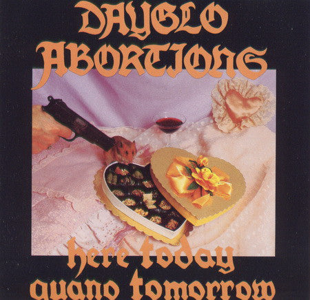 Dayglo Abortions ‎- Here Today Guano Tomorrow NEW CD
