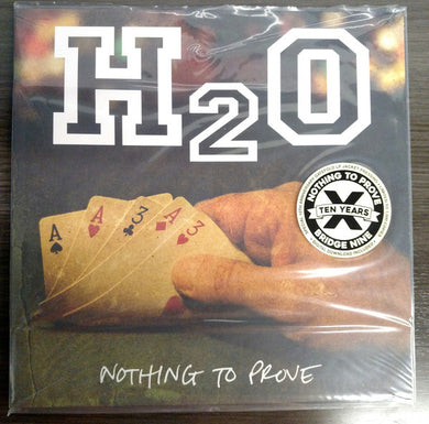H2O - Nothing to Prove NEW LP