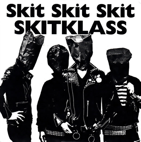 Skitklass - The Ruler Of The Fuckin' Assholes NEW 7