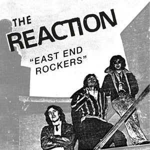 Reaction, The - East End Rockers NEW 7""