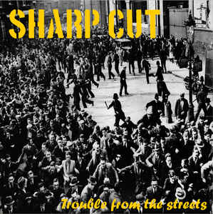 Sharp Cut ‎- Trouble From The Streets NEW LP