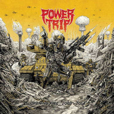 Power Trip - Opening Fire: 2008-2014 NEW LP