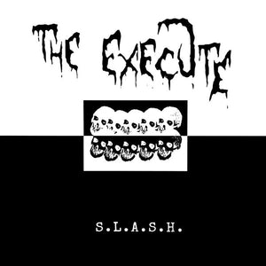 Execute, The ‎- S.L.A.S.H. NEW LP