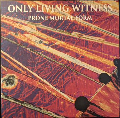 Only Living Witness ‎- Prone Mortal Form NEW LP