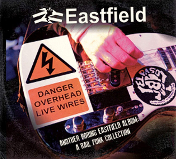 Eastfield ‎- Another Boring Eastfield Album: A Rail Punk Collection NEW CD