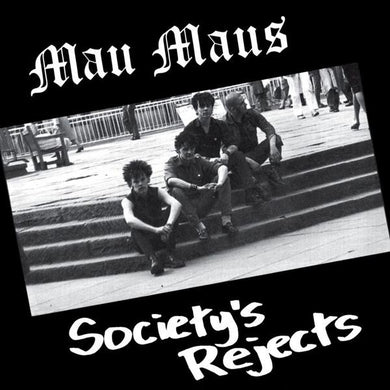 Mau Maus ‎- Society's Reject NEW LP