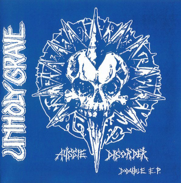 Unholy Grave - Aussie Disorder NEW 7