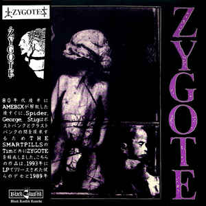 Zygote - 89 to 91 NEW CD