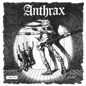 Anthrax - They've Got It All Wrong NEW 7