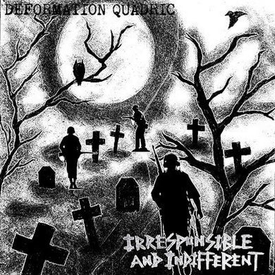 Deformation Quadric - Irresponsible And Indifferent (LIMITED COVER) E.P. NEW 7