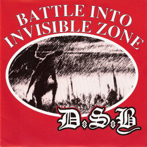 Dsb - Battle Into Invisible Zone NEW 7""