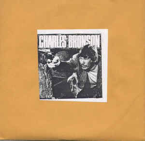 Charles Bronson/Unanswered - Split USED 7
