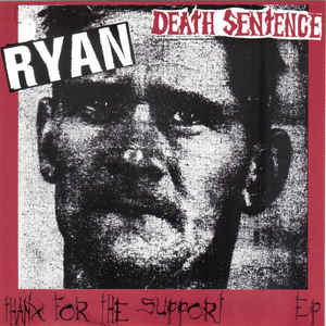 Death Sentence - Thanx For The Support USED 7""