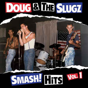 Doug & The Slugz ‎- Smash! Hits Vol.1 NEW CD