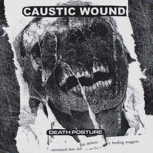 Caustic Wound ‎- Death Posture LP