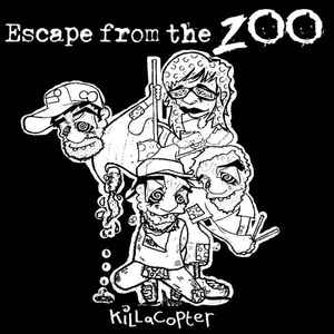 Escape From the ZOO ‎- Killacopter NEW LP