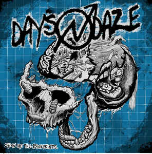Days N Daze ‎- Show Me The Blueprints NEW LP