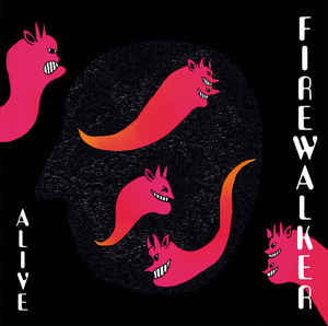 Firewalker ‎- Alive NEW 7""