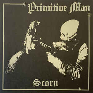 Primitive Man - Scorn NEW METAL LP