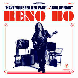 Reno Bo ‎- Have You Seen Her Face NEW 7
