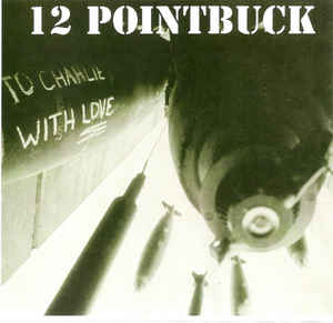 12 Pointbuck - To Charlie With Love USED LP