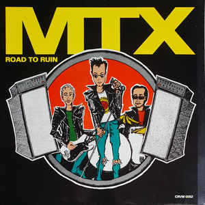 MTX - Road To Ruin USED LP