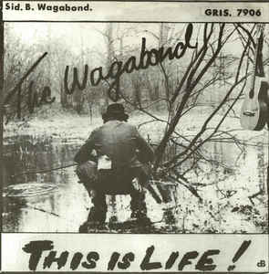Wagabond - This Is Life USED 7