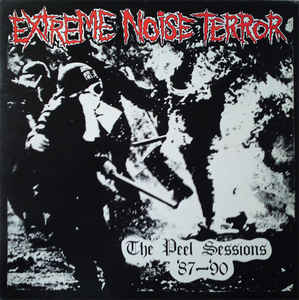 Extreme Noise Terror - The Peel Sessions 87 to 90 USED LP
