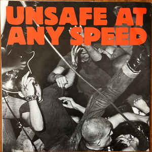 Comp - Unsafe At Any Speed USED 7