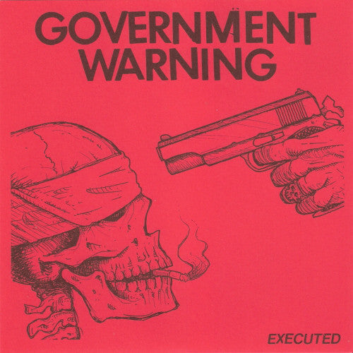 Government Warning - Executed NEW 7