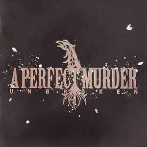 A Perfect Murder ‎- Unbroken USED METAL CD