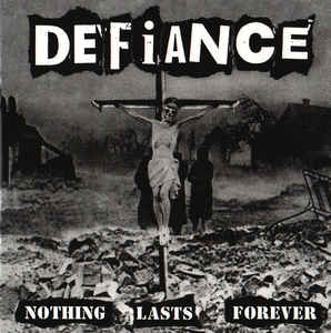 Defiance - Nothing Lasts Forever NEW LP (black vinyl)