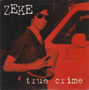 Zeke ‎- True Crime USED LP