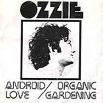 Ozzie - Android Love USED 7