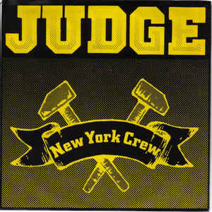 Judge - New York Crew USED 7""