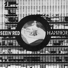 Hammer / Seein Red - Split NEW 7
