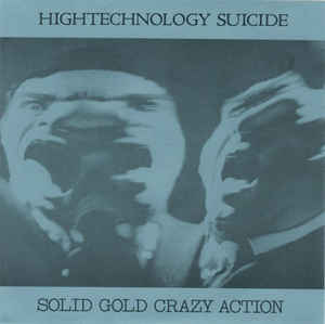 Hightechnology Suicide - Solid Gold Crazy Action USED 7""