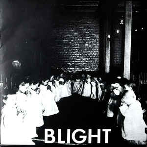 Blight - S/T USED 7