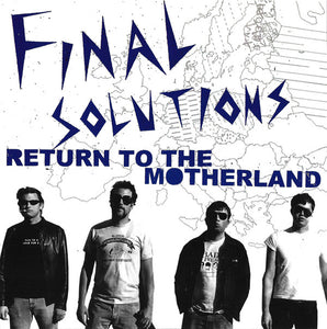 Final Solutions - Return To The Motherland NEW 7""