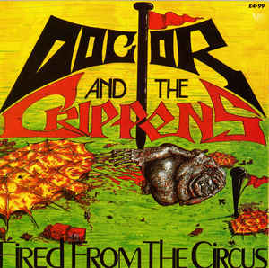 Doctor And The Crippens - Fired From The Circus USED LP