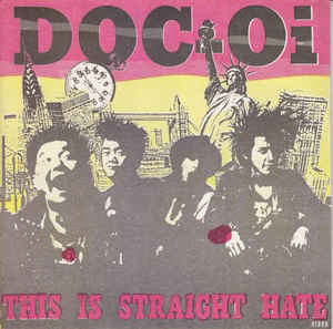 Doc Oi - This Is Straight Hate USED 7
