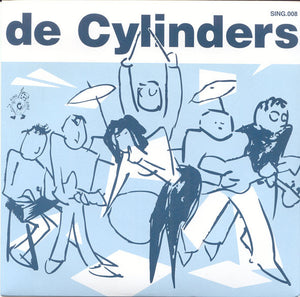 De Cylinders - We Must Pay NEW 7""